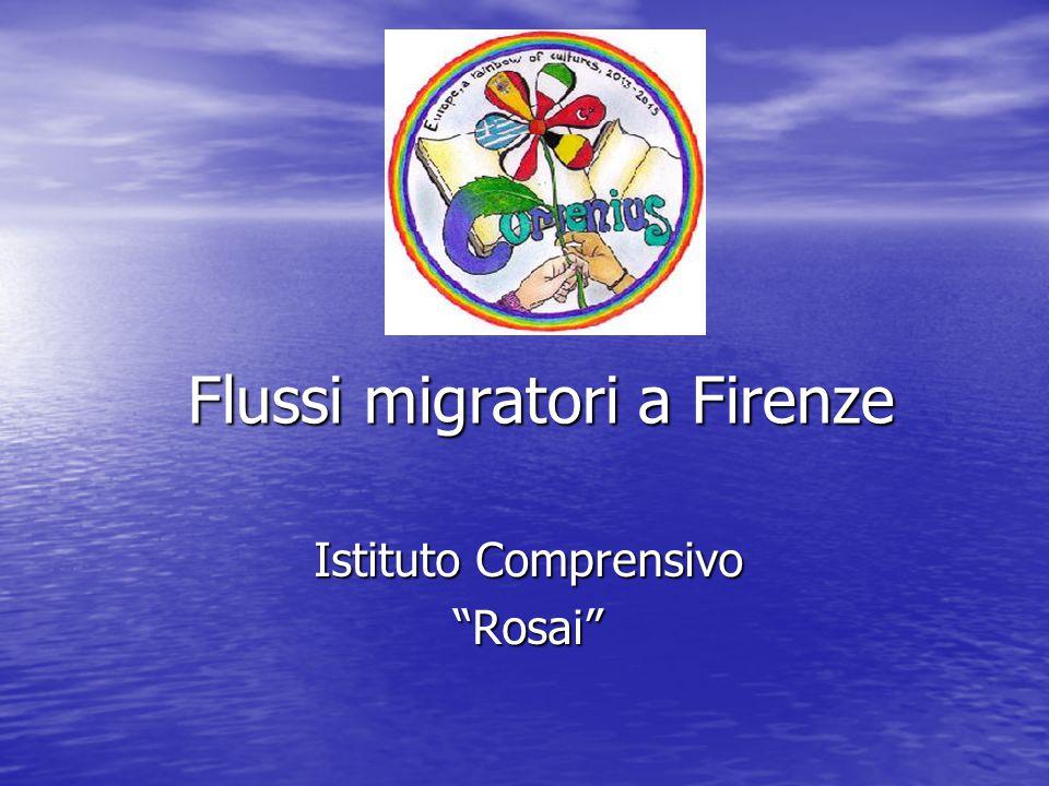Flussi migratori a Firenze Istituto Comprensivo Rosai