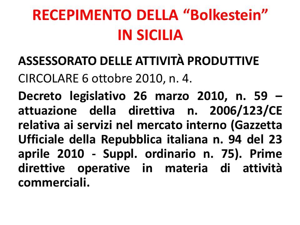 """RECEPIMENTO DELLA """"Bolkestein"""" IN SICILIA ASSESSORATO DELLE ATTIVITÀ PRODUTTIVE CIRCOLARE 6 ottobre 2010, n. 4. Decreto legislativo 26 marzo 2010, n."""
