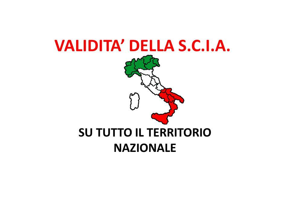 VALIDITA' DELLA S.C.I.A. SU TUTTO IL TERRITORIO NAZIONALE