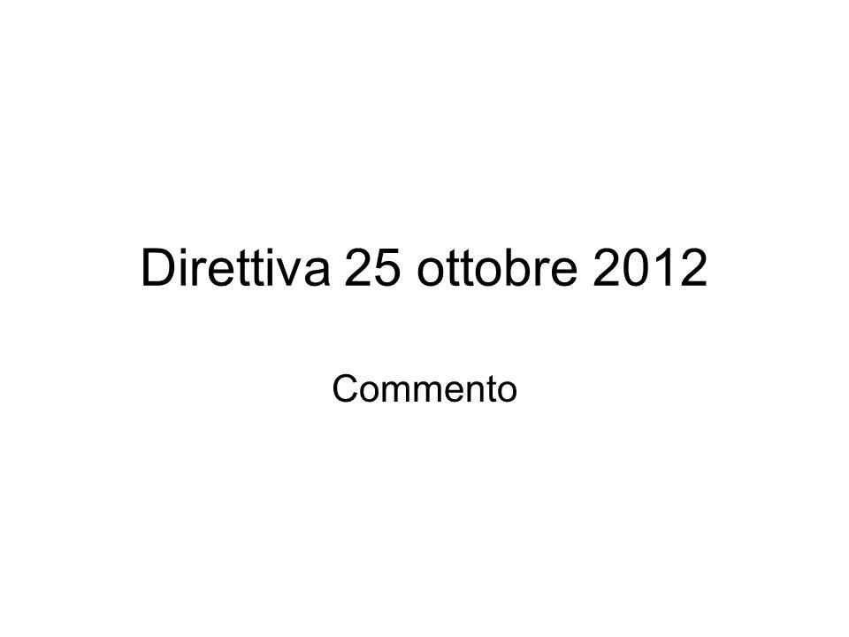 Direttiva 25 ottobre 2012 Commento