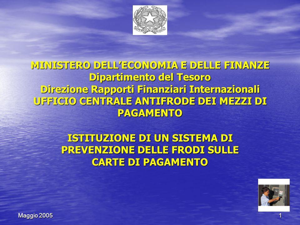 Maggio 200512 ARTICOLO 1 (Sistema di prevenzione) 1.