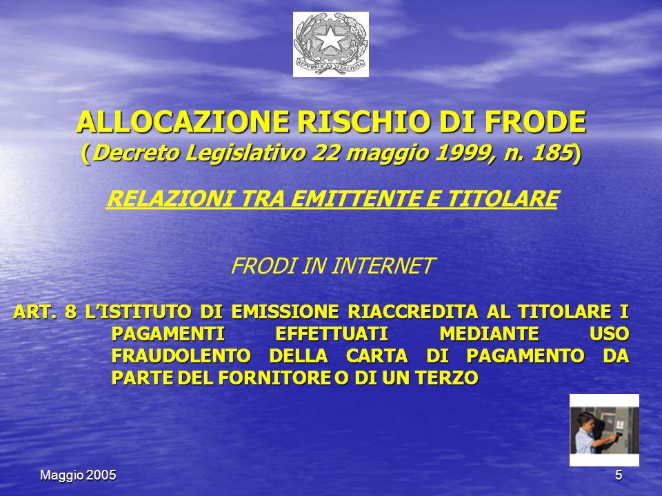 Maggio 20055 ALLOCAZIONE RISCHIO DI FRODE (Decreto Legislativo 22 maggio 1999, n.