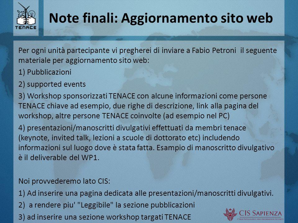 Note finali: Aggiornamento sito web Per ogni unità partecipante vi pregherei di inviare a Fabio Petroni il seguente materiale per aggiornamento sito w