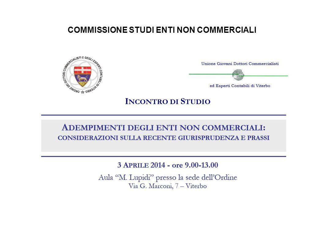 COMMISSIONE STUDI ENTI NON COMMERCIALI IMU Pronta la bozza del modello Imu 2014.