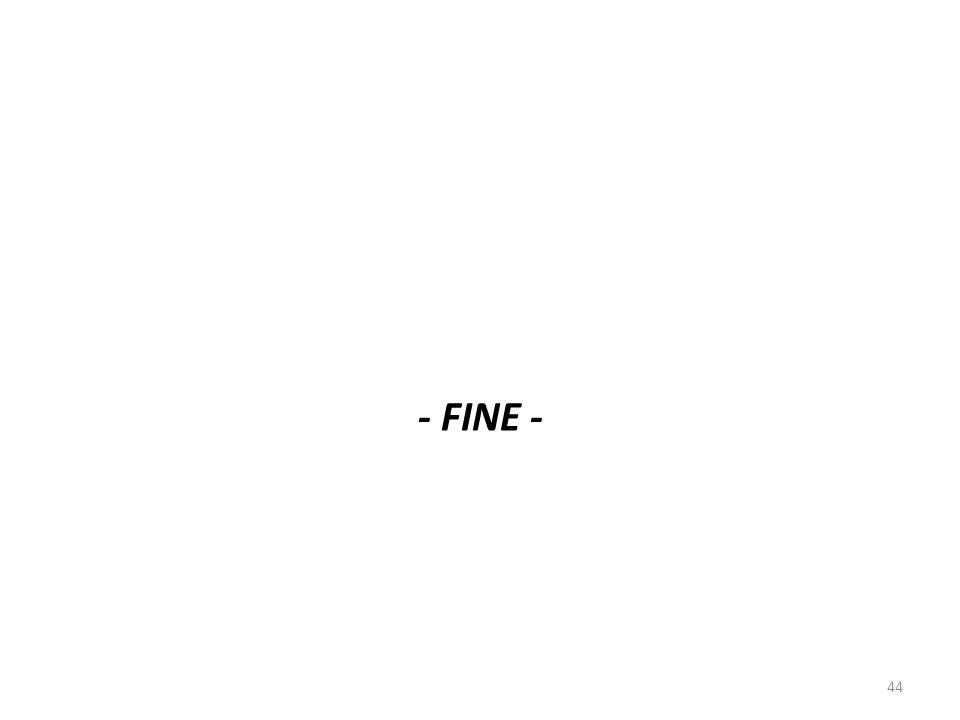 - FINE - 44
