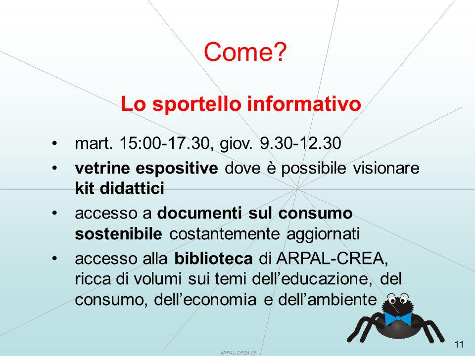 ARPAL-CREA 09 11 Lo sportello informativo mart. 15:00-17.30, giov.