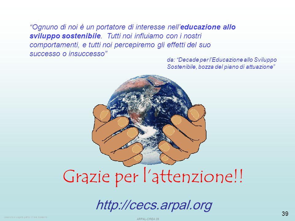 ARPAL-CREA 09 39 Ognuno di noi è un portatore di interesse nell'educazione allo sviluppo sostenibile.