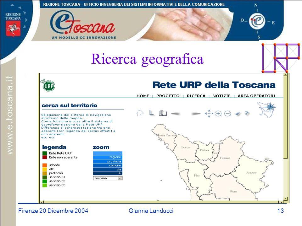 Firenze 20 Dicembre 2004Gianna Landucci13 Ricerca geografica