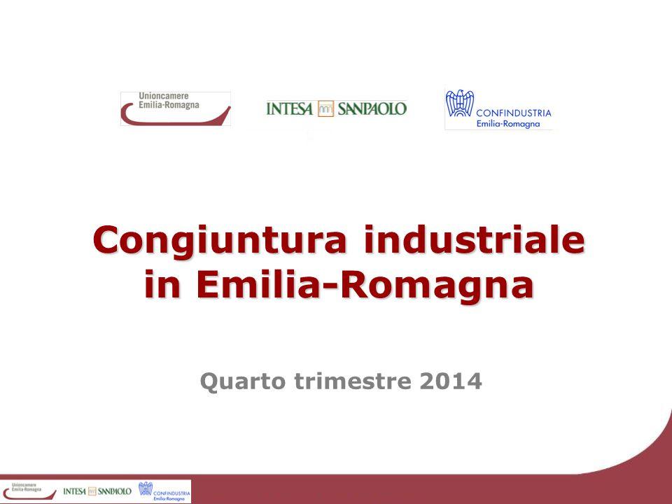 Congiuntura industriale in Emilia-Romagna Quarto trimestre 2014
