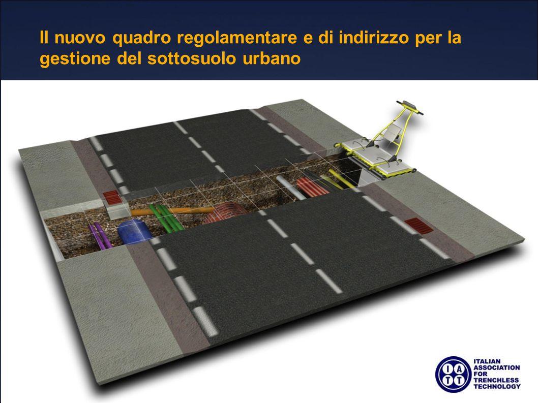 Il nuovo quadro regolamentare e di indirizzo per la gestione del sottosuolo urbano 6
