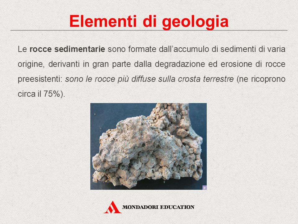 Le rocce sedimentarie sono costituite da particelle di varie dimensioni (argilla, sabbia, ghiaia, ciottoli), unite tra loro da cementi di vario tipo, come il silicio e il calcare.