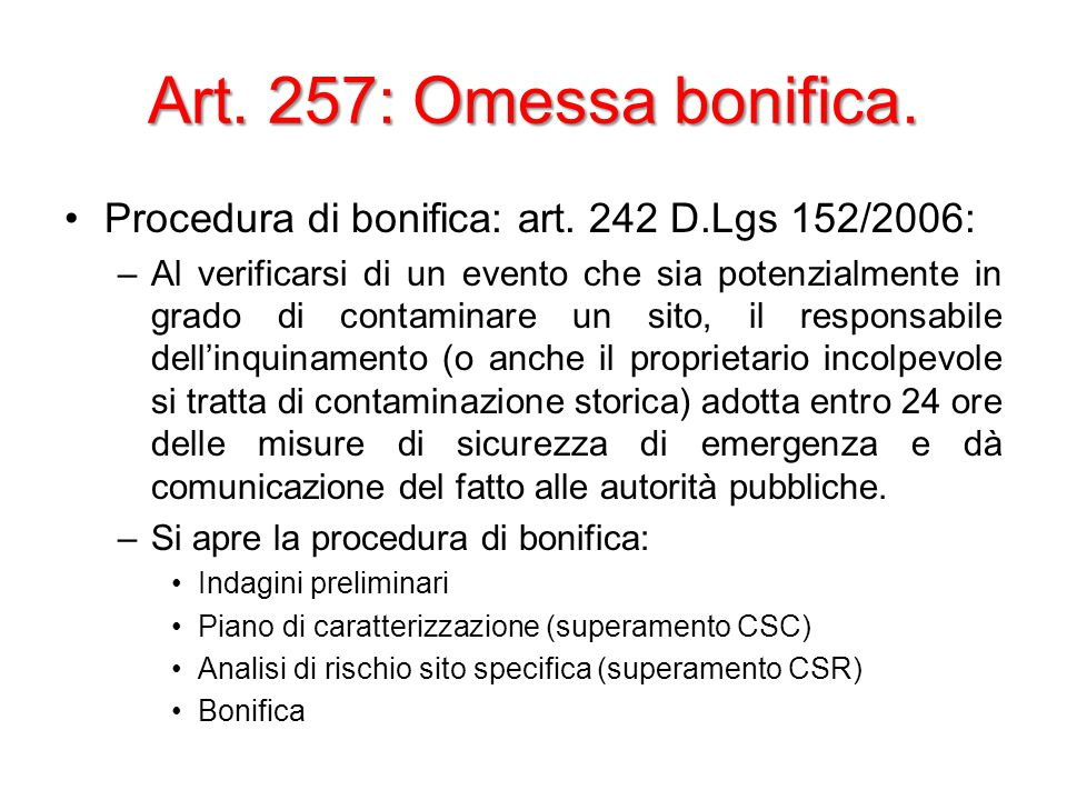 Art. 257: Omessa bonifica. Procedura di bonifica: art.