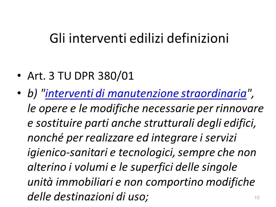 Gli interventi edilizi definizioni Art. 3 TU DPR 380/01 b)