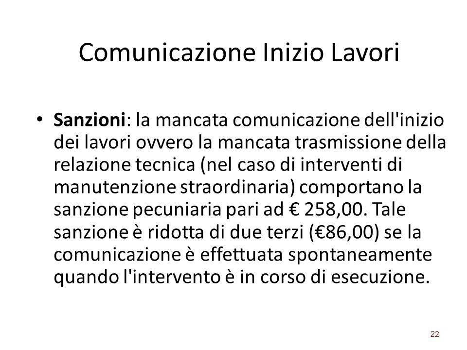 Comunicazione Inizio Lavori Sanzioni: la mancata comunicazione dell'inizio dei lavori ovvero la mancata trasmissione della relazione tecnica (nel caso