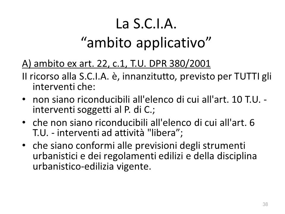 La S.C.I.A. ambito applicativo A) ambito ex art.
