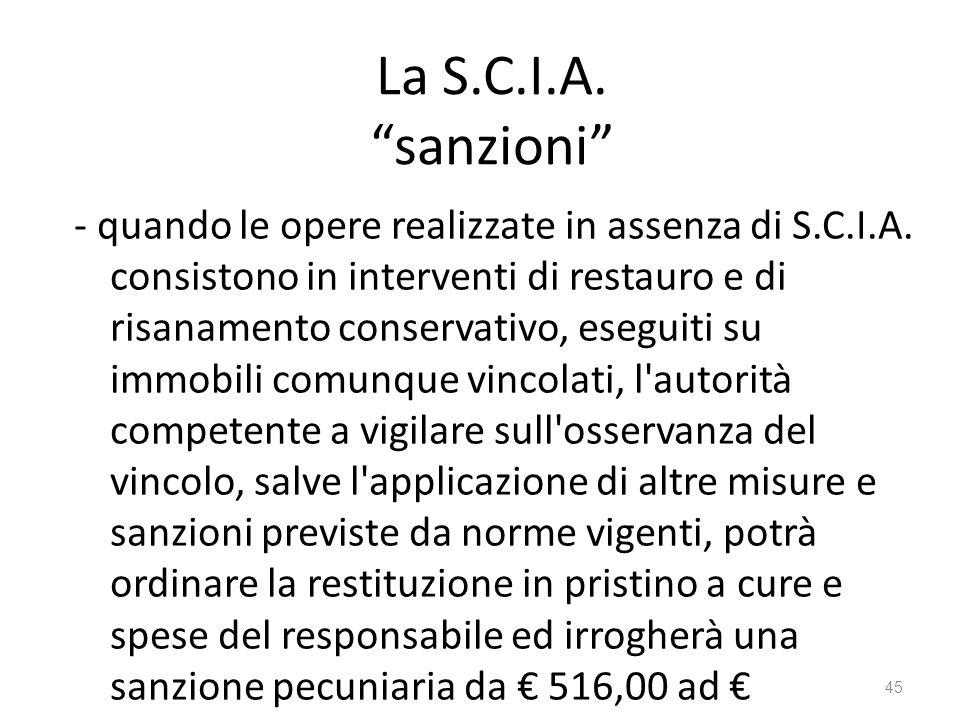 """La S.C.I.A. """"sanzioni"""" - quando le opere realizzate in assenza di S.C.I.A. consistono in interventi di restauro e di risanamento conservativo, eseguit"""