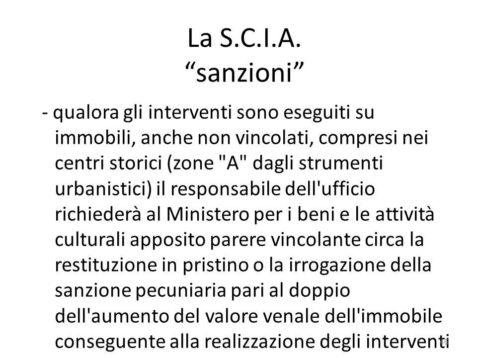 """La S.C.I.A. """"sanzioni"""" - qualora gli interventi sono eseguiti su immobili, anche non vincolati, compresi nei centri storici (zone"""