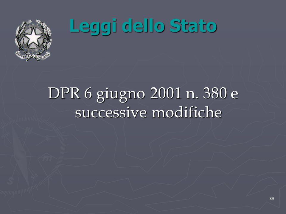 Leggi dello Stato DPR 6 giugno 2001 n. 380 e successive modifiche 89