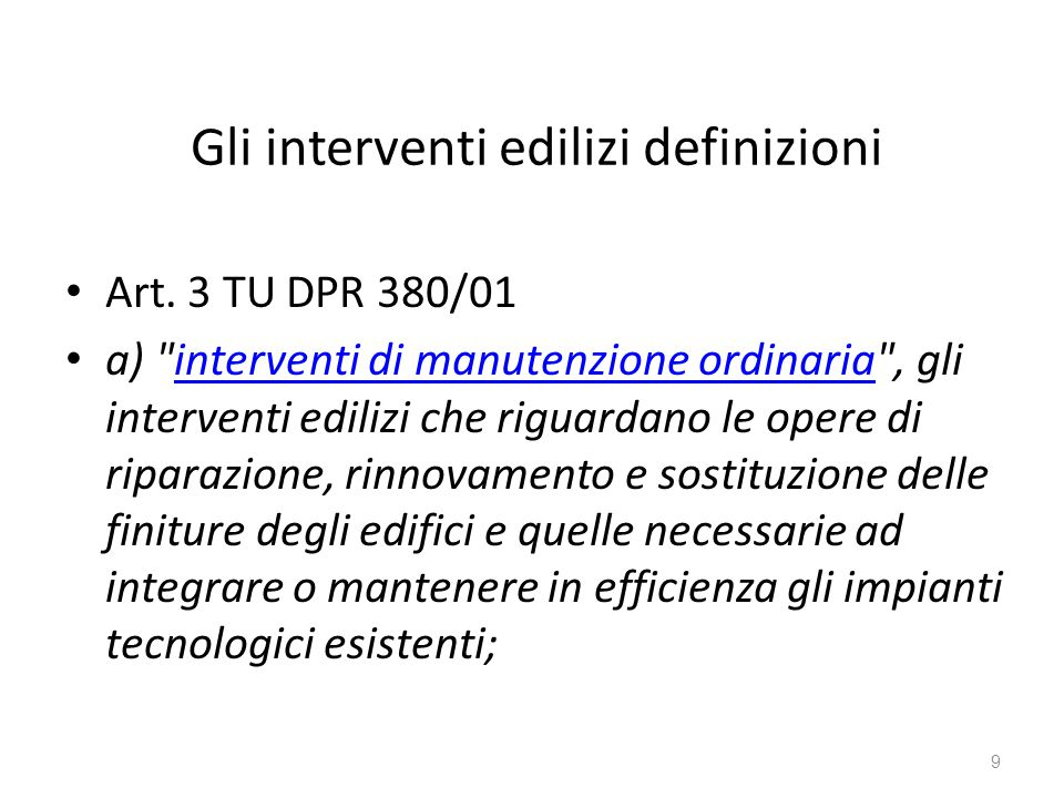 Gli interventi edilizi definizioni Art.