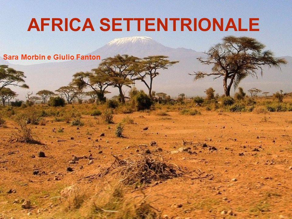 AFRICA SETTENTRIONALE Sara Morbin e Giulio Fanton