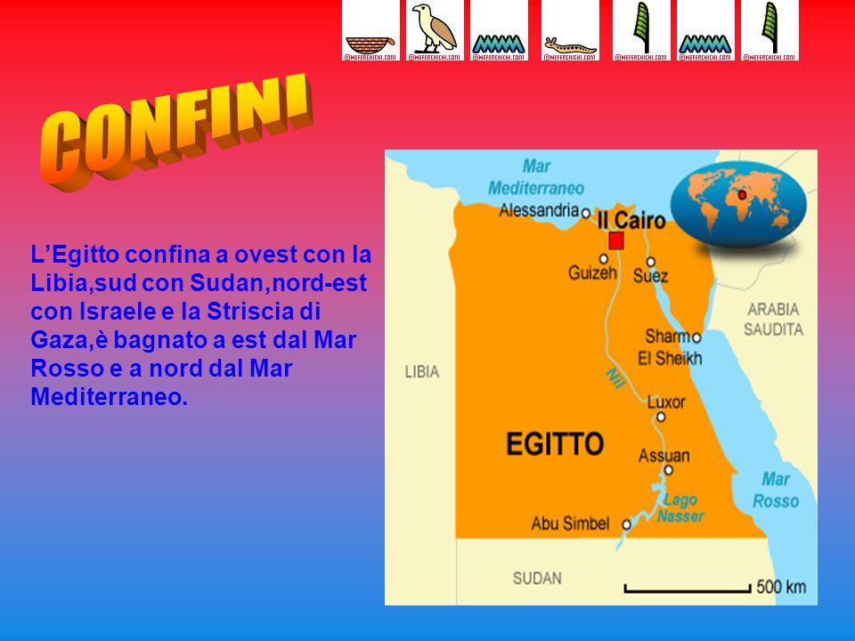 L'Egitto confina a ovest con la Libia,sud con Sudan,nord-est con Israele e la Striscia di Gaza,è bagnato a est dal Mar Rosso e a nord dal Mar Mediterraneo.