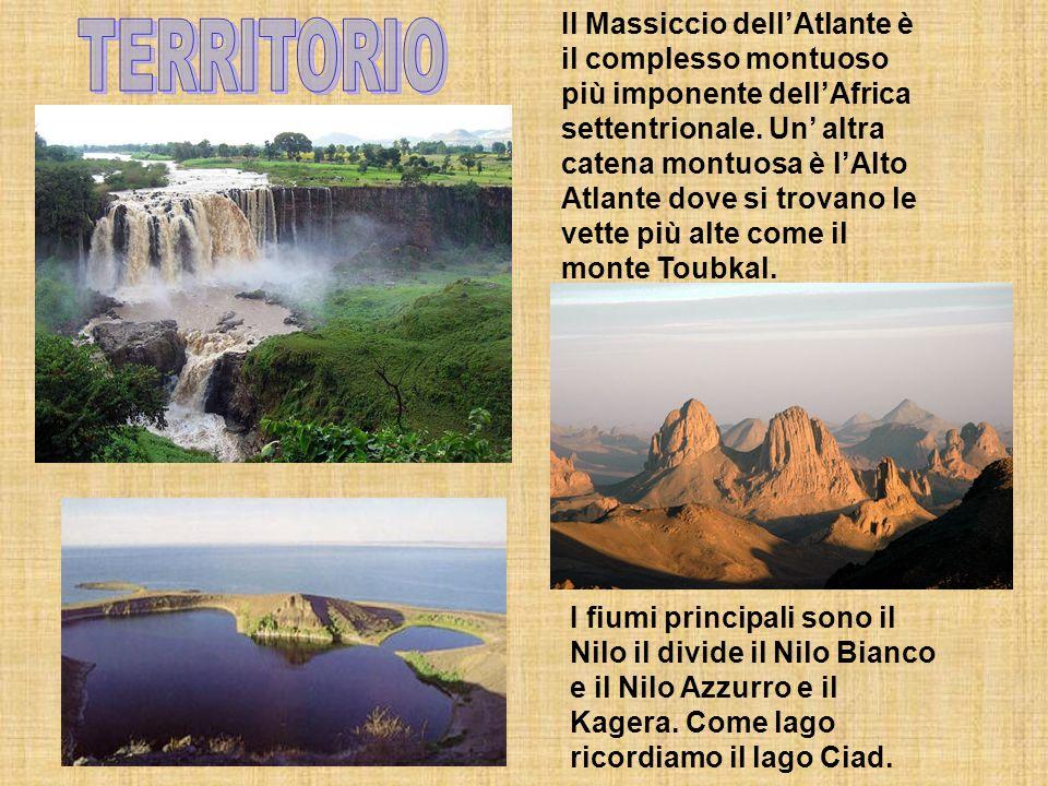 Il Massiccio dell'Atlante è il complesso montuoso più imponente dell'Africa settentrionale. Un' altra catena montuosa è l'Alto Atlante dove si trovano