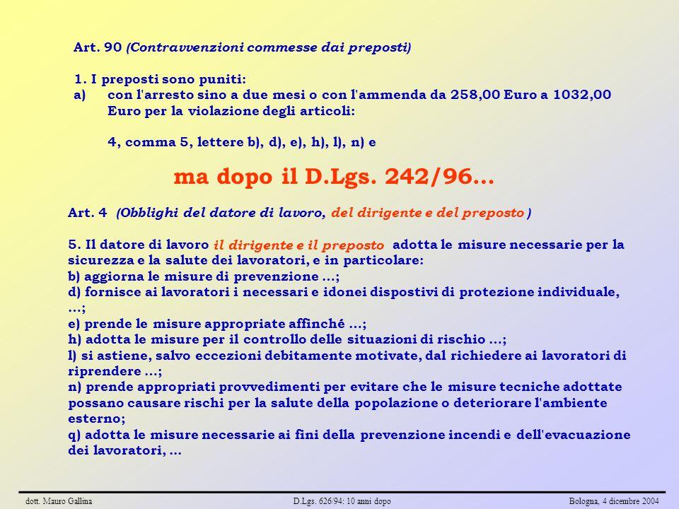Art. 90 (Contravvenzioni commesse dai preposti) 1.