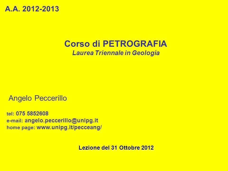 Corso di PETROGRAFIA Laurea Triennale in Geologia A.A.