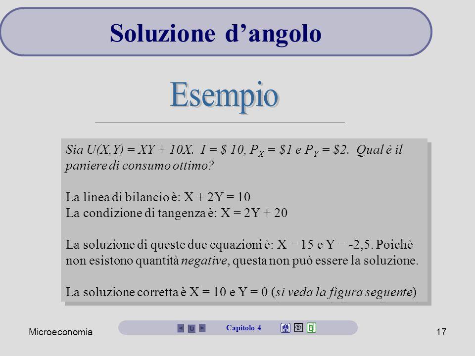 Microeconomia16 Una soluzione d'angolo si verifica quando il paniere ottimo non contiene uno dei beni. In questo caso la linea di bilancio non può ess