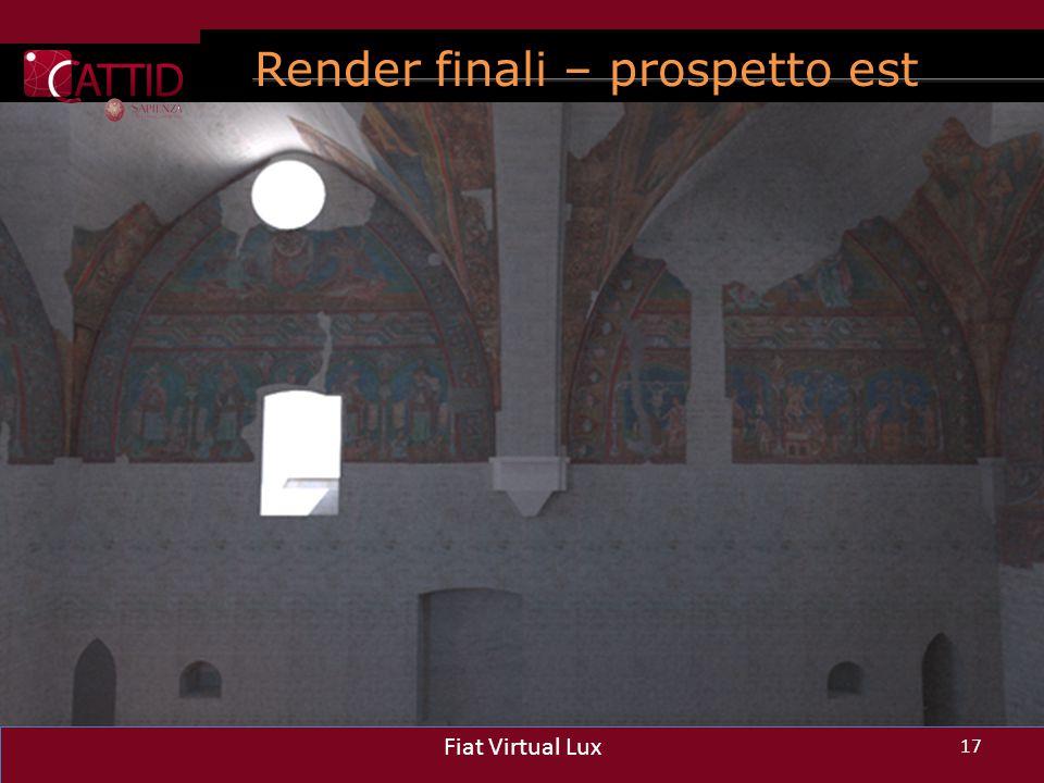 Render finali – prospetto est 17 Fiat Virtual Lux 17 Fiat Virtual Lux 17 Fiat Virtual Lux