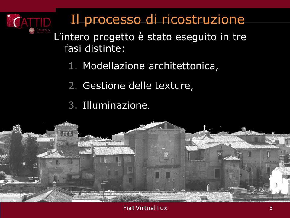 Modellazione architettonica 4 Fiat Virtual Lux Con ArchiCAD (Graphisoft) e Blender (open source) si sono ricostruite le 2 ≠ versioni dell'Aula, in due differenti periodi storici: – Modello del XIII secolo: versione architettonica originale dell' Aula.