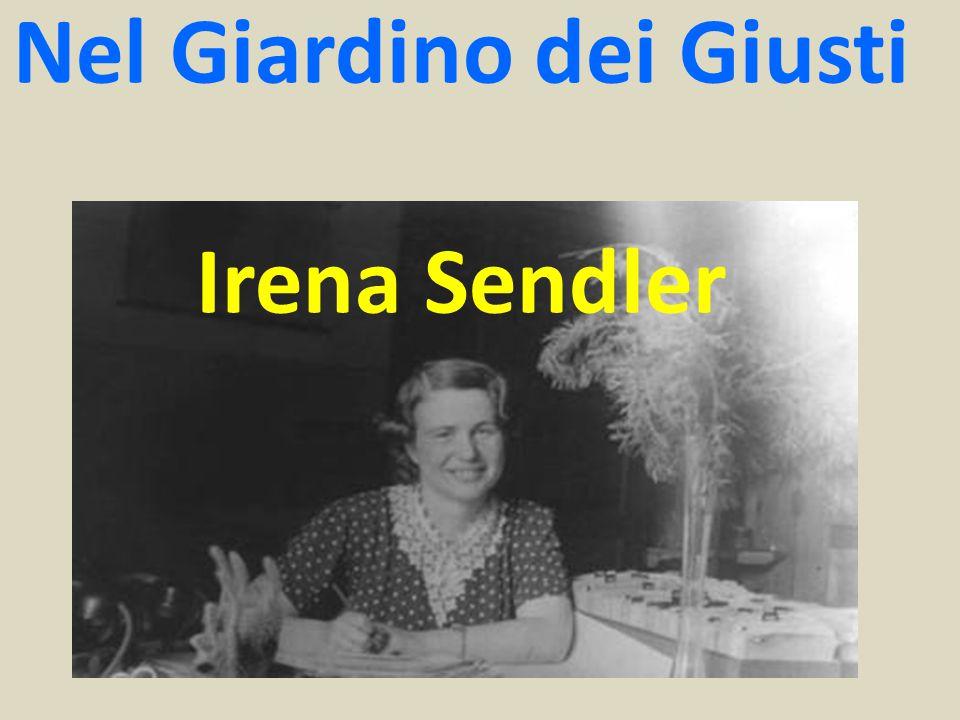 Nel Giardino dei Giusti Irena Sendler