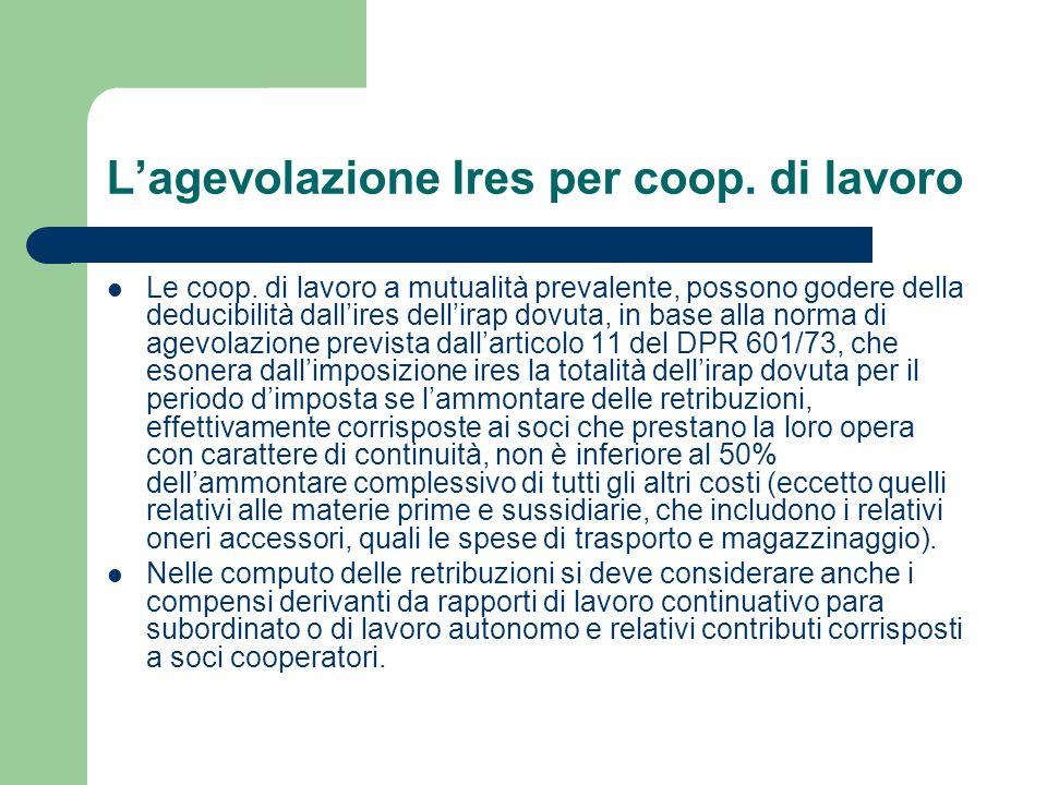 Cooperative sociali di lavoro Le cooperative sociali di produzione e lavoro non sono destinatarie della disposizione del comma 460 della L.