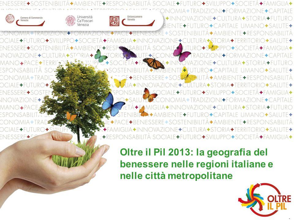 1 Oltre il Pil 2013: la geografia del benessere nelle regioni italiane e nelle città metropolitane