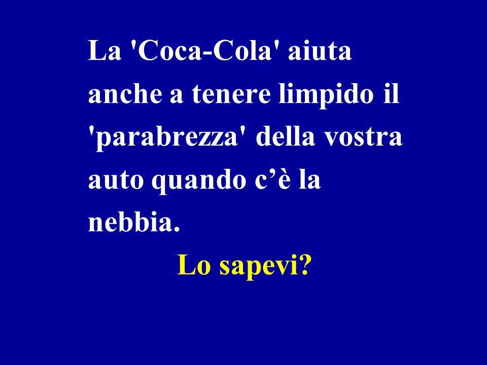 Per rimuovere le macchie di grasso dai vestiti: mettere una lattina della 'Coca-Cola' vuota all'interno della lavatrice con i vestiti, aggiungere dete