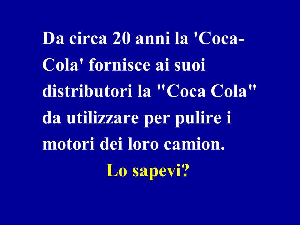 Per portare lo sciroppo di Coca-Cola , i camion commerciali sono identificati con la scheda materiale pericoloso , che è riservata per il trasporto di materiali altamente corrosivi.
