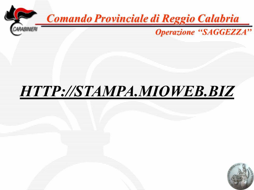 Comando Provinciale di Reggio Calabria HTTP://STAMPA.MIOWEB.BIZ Operazione ''SAGGEZZA''