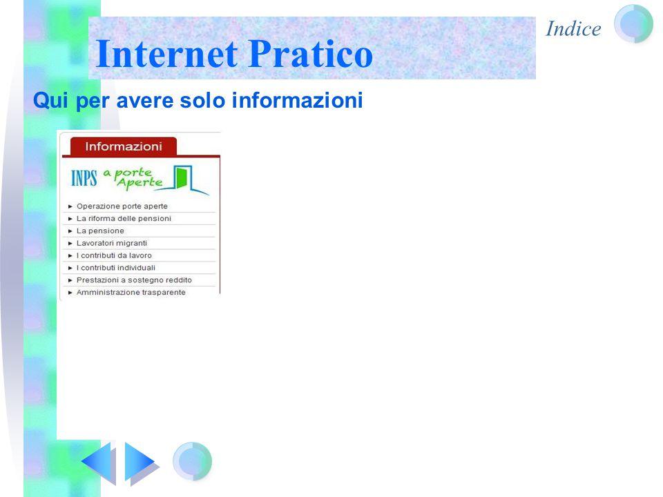Indice Internet Pratico Qui per avere solo informazioni