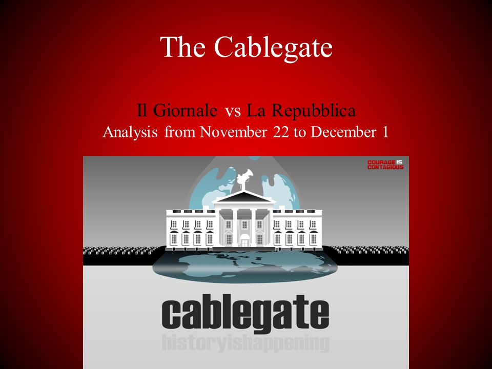 The Cablegate Il Giornale vs La Repubblica Analysis from November 22 to December 1