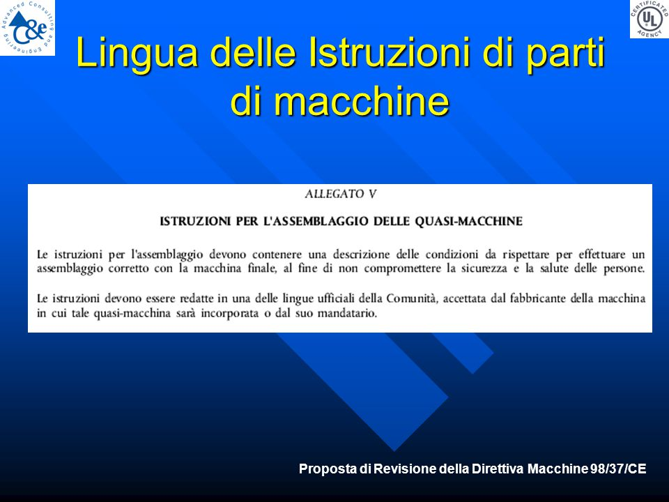 Lingua delle Istruzioni di parti di macchine Proposta di Revisione della Direttiva Macchine 98/37/CE