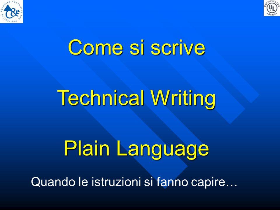 Come si scrive Technical Writing Plain Language Quando le istruzioni si fanno capire…