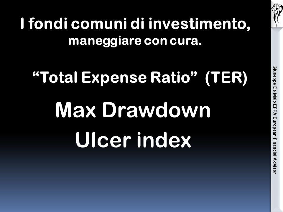 Giuseppe De Maio EFPA European Financial Advisor I fondi comuni di investimento, maneggiare con cura.