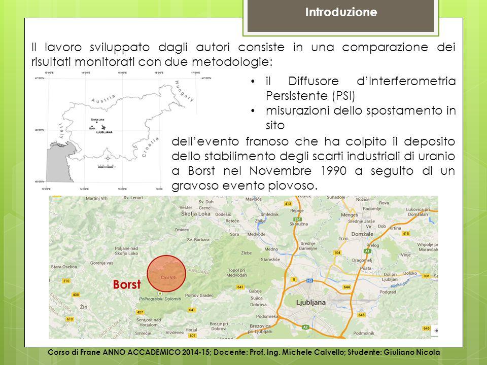 Illustrazione del caso studio Corso di Frane ANNO ACCADEMICO 2014-15; Docente: Prof.