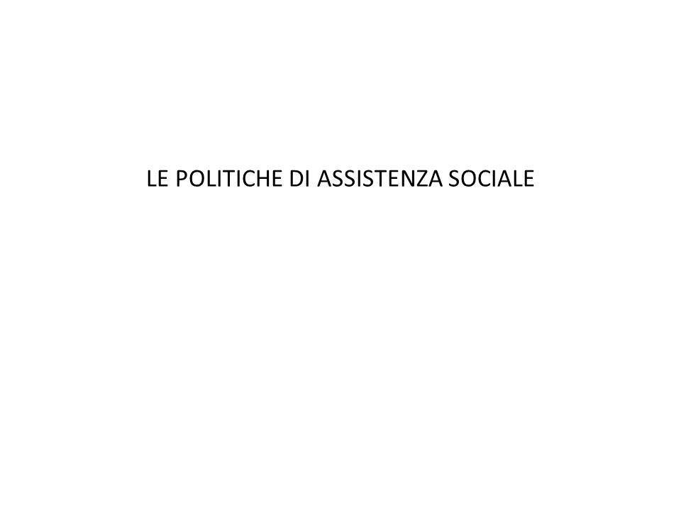 LE POLITICHE DI ASSISTENZA SOCIALE 1