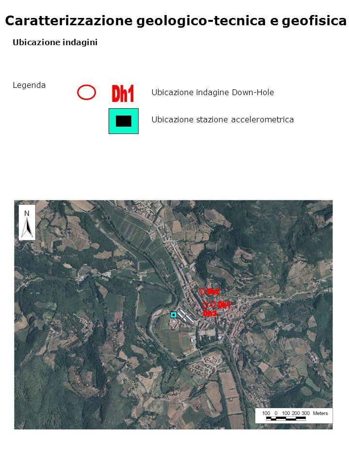 Caratterizzazione geologico-tecnica e geofisica Ubicazione indagini Legenda Ubicazione stazione accelerometrica Ubicazione indagine Down-Hole
