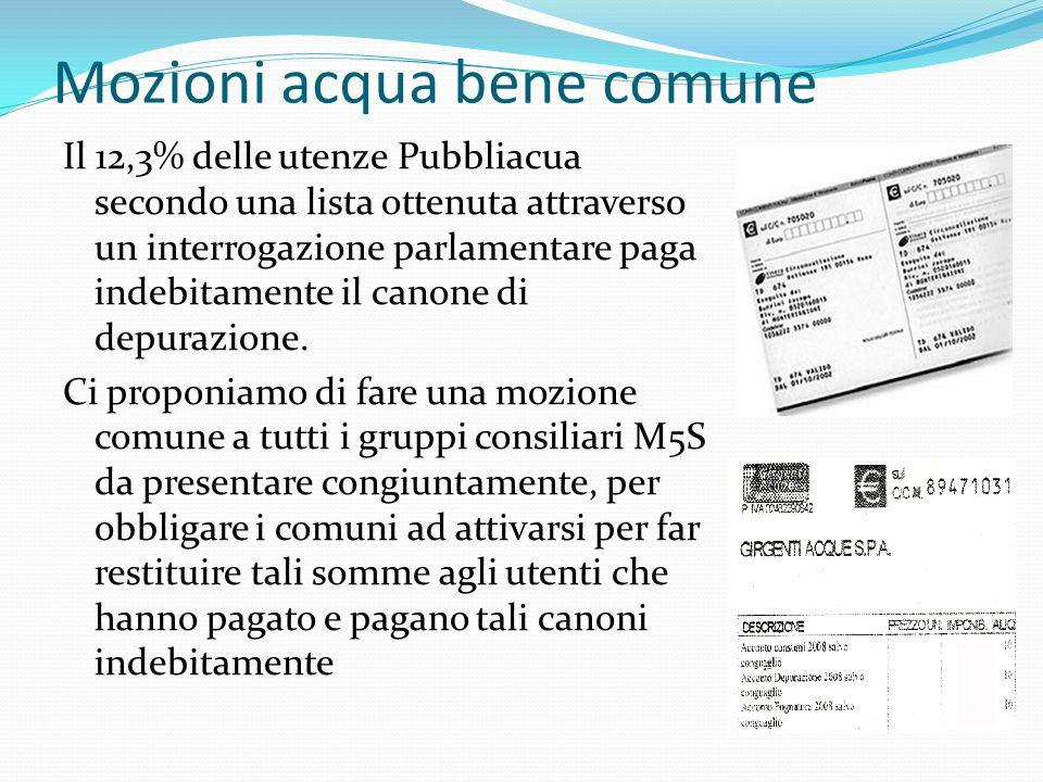 Mozioni acqua bene comune Il 12,3% delle utenze Pubbliacua secondo una lista ottenuta attraverso un interrogazione parlamentare paga indebitamente il canone di depurazione.