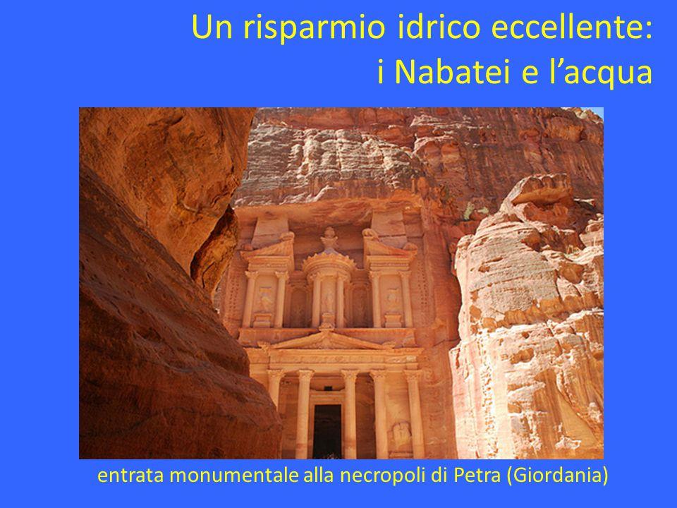 Un risparmio idrico eccellente: i Nabatei e l'acqua entrata monumentale alla necropoli di Petra (Giordania)