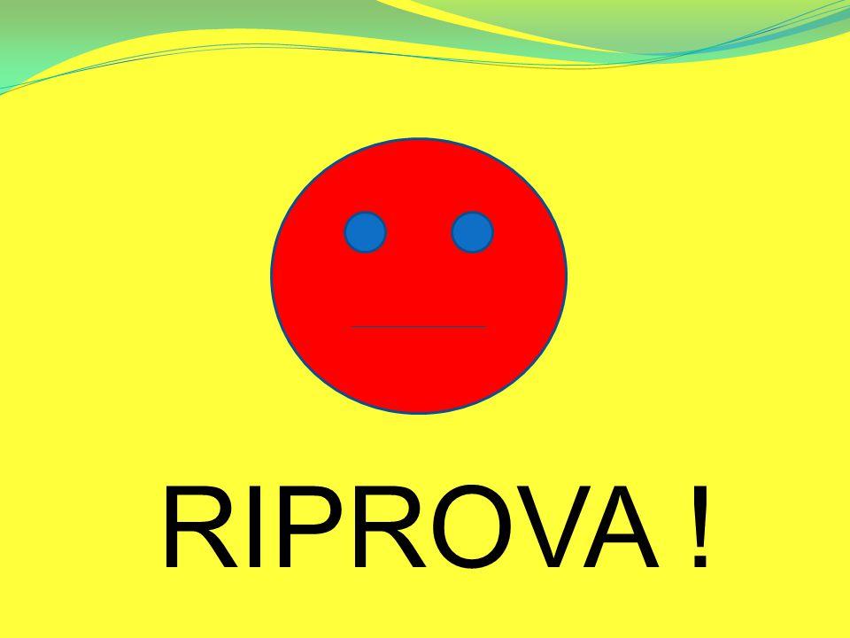 RIPROVA !