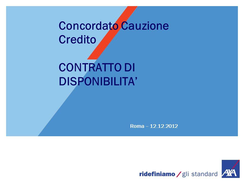 Concordato Cauzione Credito CONTRATTO DI DISPONIBILITA' Roma – 12.12.2012