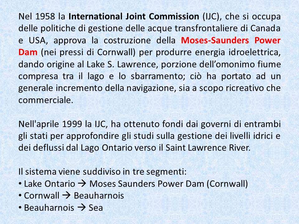 Nel 1958 la International Joint Commission (IJC), che si occupa delle politiche di gestione delle acque transfrontaliere di Canada e USA, approva la c